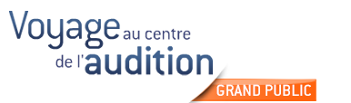 Voyage au centre de l'audition